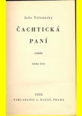 Čachtická paní : román. Kniha třetí  (odkaz v elektronickém katalogu)