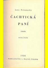 Čachtická paní : román. Kniha druhá  (odkaz v elektronickém katalogu)