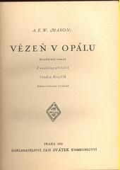 Vězeň v opálu : detektivní román  (odkaz v elektronickém katalogu)