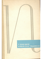Americká tragedie. Kniha druhá  (odkaz v elektronickém katalogu)