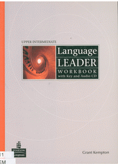 Language leader. Workbook with key and audio CD : upper intermediate  (odkaz v elektronickém katalogu)