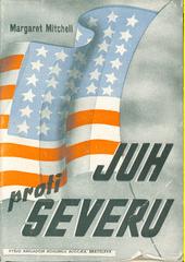Juh proti Severu. Diel 1.  (odkaz v elektronickém katalogu)