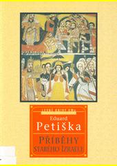 Příběhy starého Izraele  (odkaz v elektronickém katalogu)
