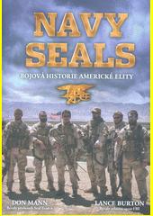 Navy Seals : bojová historie americké elity  (odkaz v elektronickém katalogu)