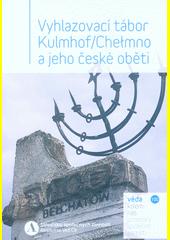 Vyhlazovací tábor Kulmhof (odkaz v elektronickém katalogu)