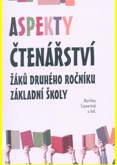 Aspekty čtenářství žáků druhého ročníku základní školy  (odkaz v elektronickém katalogu)