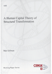A human capital theory of structural transformation  (odkaz v elektronickém katalogu)