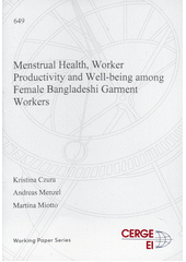 Menstrual health, worker productivity and well-being among female Bangladeshi garment workers  (odkaz v elektronickém katalogu)