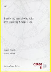 Surviving Auschwitz with pre-existing social ties  (odkaz v elektronickém katalogu)