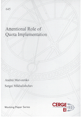 Attentional role of quota implementation  (odkaz v elektronickém katalogu)