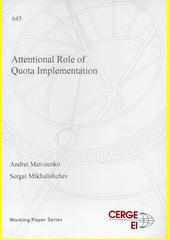 Attentional role of quota implementation  (odkaz v elektronickém katalogu)