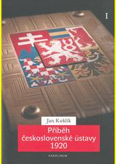 Příběh československé ústavy 1920. I, Příprava a přijetí ústavní listiny  (odkaz v elektronickém katalogu)