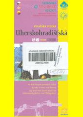 Uherskohradišťská vinařská stezka [kartografický dokument] : na kole krajem památek a vína : mapa 1:50 000 (odkaz v elektronickém katalogu)