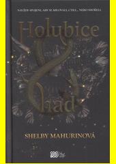 Holubice a had  (odkaz v elektronickém katalogu)