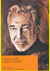 Karel Gott a jeho názory  (odkaz v elektronickém katalogu)