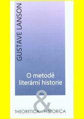 O metodě literární historie  (odkaz v elektronickém katalogu)