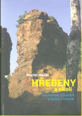 Hřebeny a okolí : horolezecký průvodce s útržky z historie  (odkaz v elektronickém katalogu)