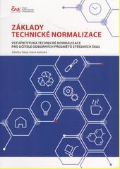 Základy technické normalizace : vstupní výuka technické normalizace pro učitele odborných předmětů středních škol  (odkaz v elektronickém katalogu)