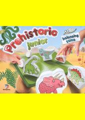 Prehistoric junior : balancing game (odkaz v elektronickém katalogu)