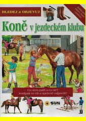Hledej koně v jezdeckém klubu  (odkaz v elektronickém katalogu)