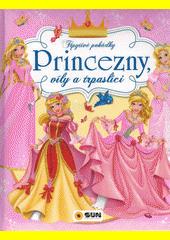 Princezny, víly a trpaslíci  (odkaz v elektronickém katalogu)
