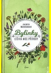 Bylinky : léčivá moc přírody (odkaz v elektronickém katalogu)