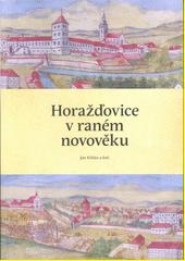 Horažďovice v raném novověku  (odkaz v elektronickém katalogu)