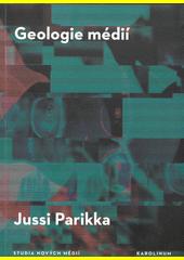 Geologie médií (odkaz v elektronickém katalogu)