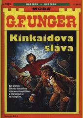 Kinkaidova sláva  (odkaz v elektronickém katalogu)