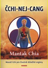 Čchi-nej-cang : masáž čchi pro životně důležité orgány  (odkaz v elektronickém katalogu)