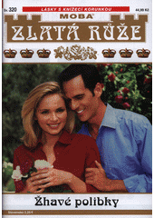 Žhavé polibky  (odkaz v elektronickém katalogu)