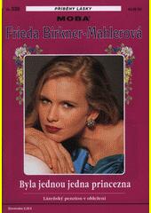 Byla jednou jedna princezna  (odkaz v elektronickém katalogu)