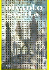 Divadlo světla : román z barokní Prahy  (odkaz v elektronickém katalogu)