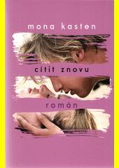 Cítit znovu : román  (odkaz v elektronickém katalogu)