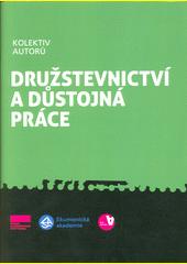 Družstevnictví a důstojná práce  (odkaz v elektronickém katalogu)