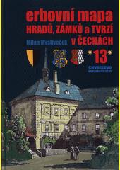Erbovní mapa hradů, zámků a tvrzí v Čechách. (13)  (odkaz v elektronickém katalogu)