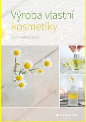Výroba vlastní kosmetiky  (odkaz v elektronickém katalogu)