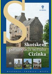 Skotskem po stopách seriálu Cizinka  (odkaz v elektronickém katalogu)