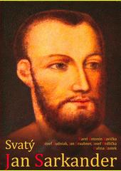Svatý Jan Sarkander  (odkaz v elektronickém katalogu)