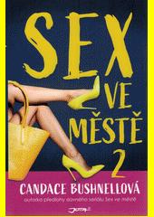 Sex ve městě II  (odkaz v elektronickém katalogu)