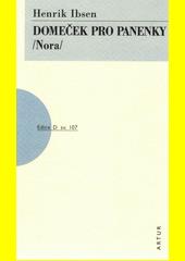 Domeček pro panenky : (Nora)  (odkaz v elektronickém katalogu)