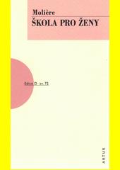 Škola pro ženy  (odkaz v elektronickém katalogu)
