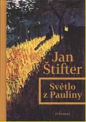 Světlo z Pauliny  (odkaz v elektronickém katalogu)