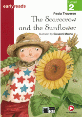 The scarecrow and the sunflower (odkaz v elektronickém katalogu)