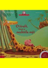 O žirafě, která se nechtěla mýt  (odkaz v elektronickém katalogu)