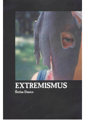 Extremismus  (odkaz v elektronickém katalogu)