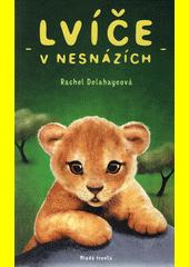 Lvíče v nesnázích  (odkaz v elektronickém katalogu)