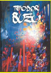 Teodor Buzu  (odkaz v elektronickém katalogu)