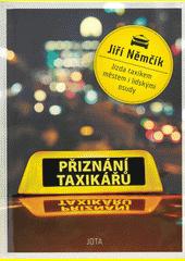 Přiznání taxikářů  (odkaz v elektronickém katalogu)