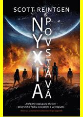 Nyxia povstává  (odkaz v elektronickém katalogu)